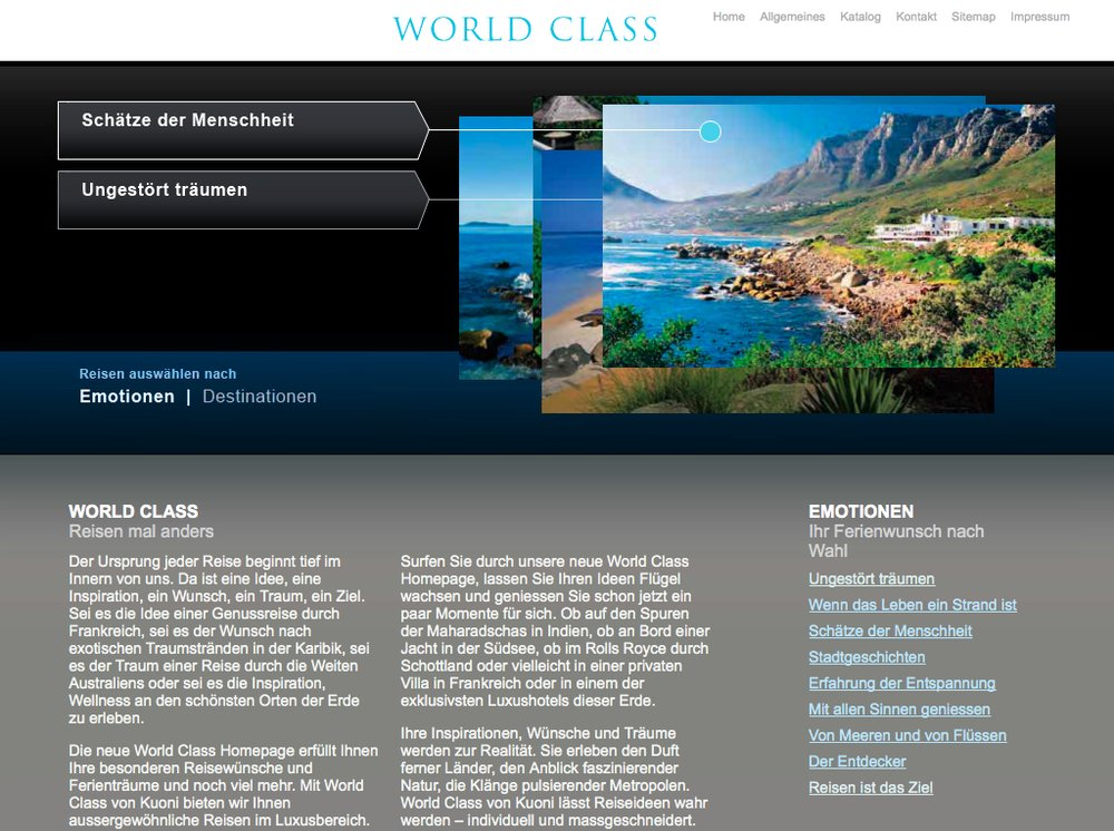 World Class Reisen – Inspiration im Premium Segment. Website mittels Content Management System umgesetzt. Flash-Technologie für Category Slider und Karten Animationen. - 1